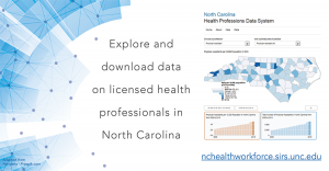 North Carolina Health Professions Data Visualization Tool. Explore and download data on licensed health professionals in North Carolina.