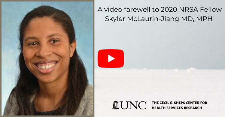 A-video-farewell-to-2020-NRSA-Fellow-Skyler-McLaurin-Jiang-MD-MPH-1