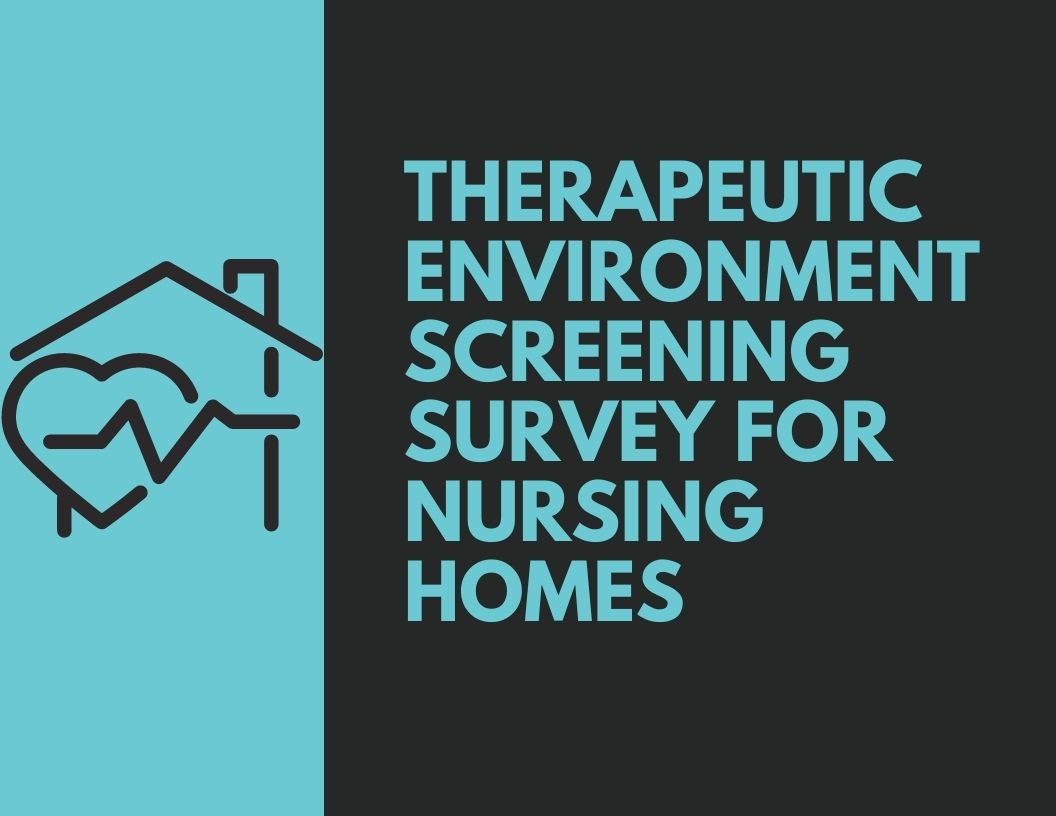 Therapeutic-Environment-Screening-Survey-For-Nursing-Homes-website